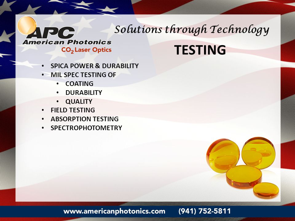SPICA POWER & DURABILITY MIL SPEC TESTING OF COATING DURABILITY QUALITY FIELD TESTING ABSORPTION TESTING SPECTROPHOTOMETRY TESTING Solutions through T