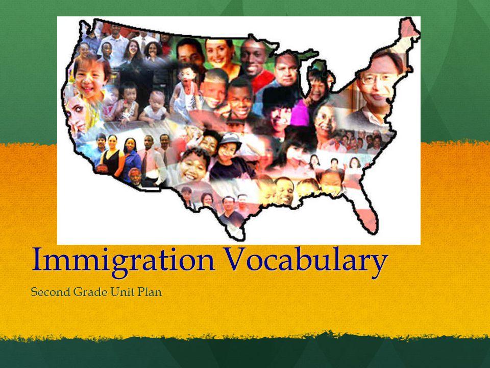 Immigration Vocabulary Second Grade Unit Plan
