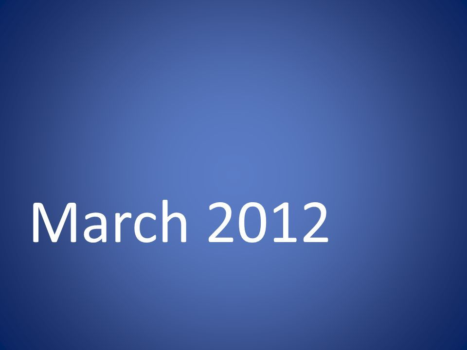 March 2012
