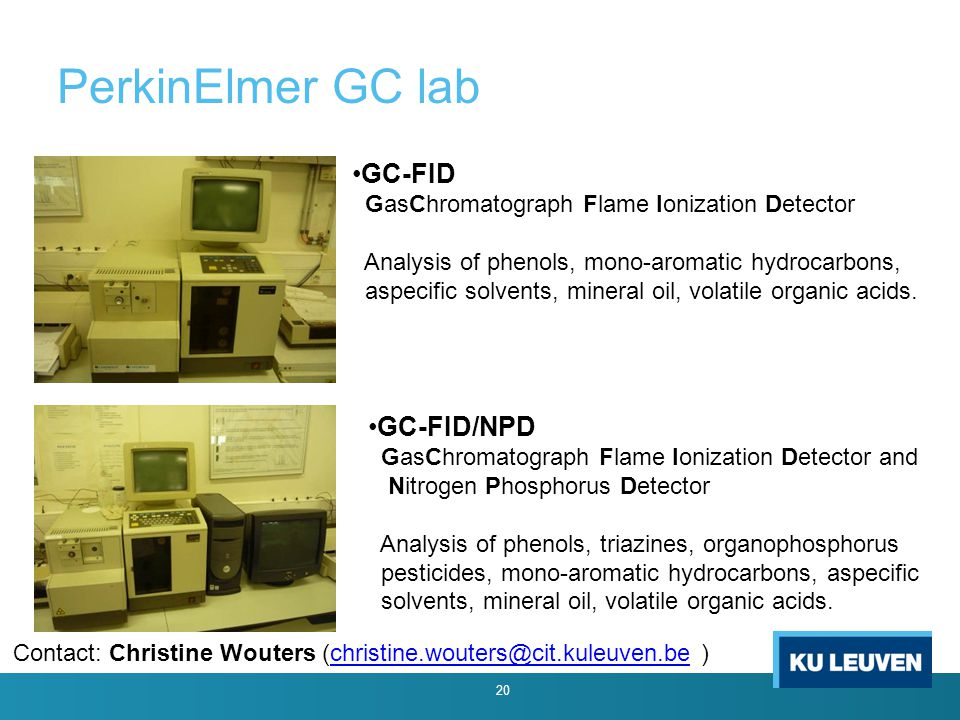 PerkinElmer GC lab 20 GC-FID GasChromatograph Flame Ionization Detector Analysis of phenols, mono-aromatic hydrocarbons, aspecific solvents, mineral oil, volatile organic acids.