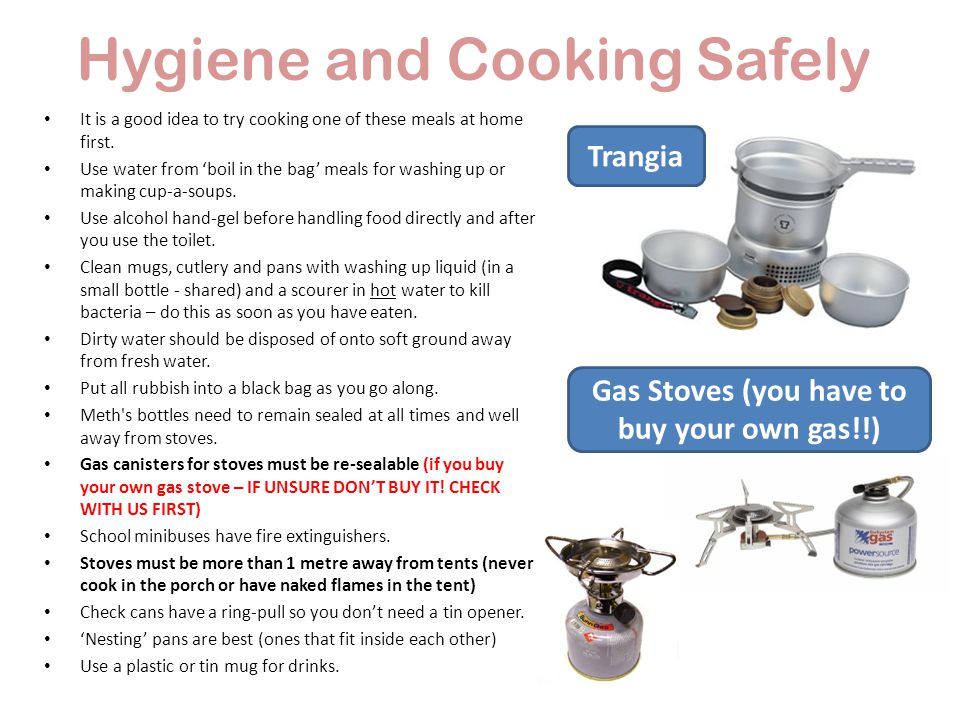 Hygiene and Cooking Safely It is a good idea to try cooking one of these meals at home first.