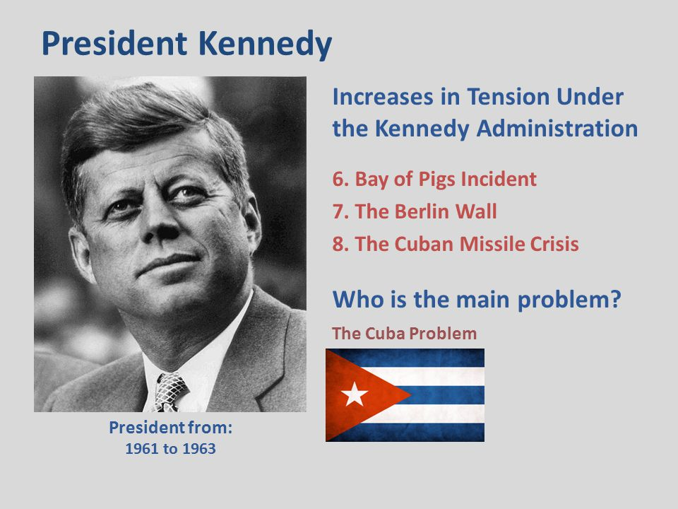 The Bay of Pigs Incident When Kennedy took over early in 1961, he found a proposal… for [1,200] armed Cuban exiles… to be landed in an area called the Bay of Pigs to detonate a popular uprising…