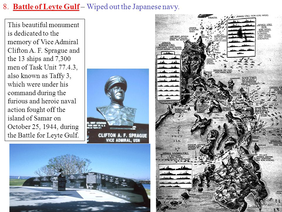 8. Battle of Leyte Gulf – Wiped out the Japanese navy.