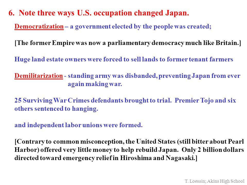 6. Note three ways U.S. occupation changed Japan.