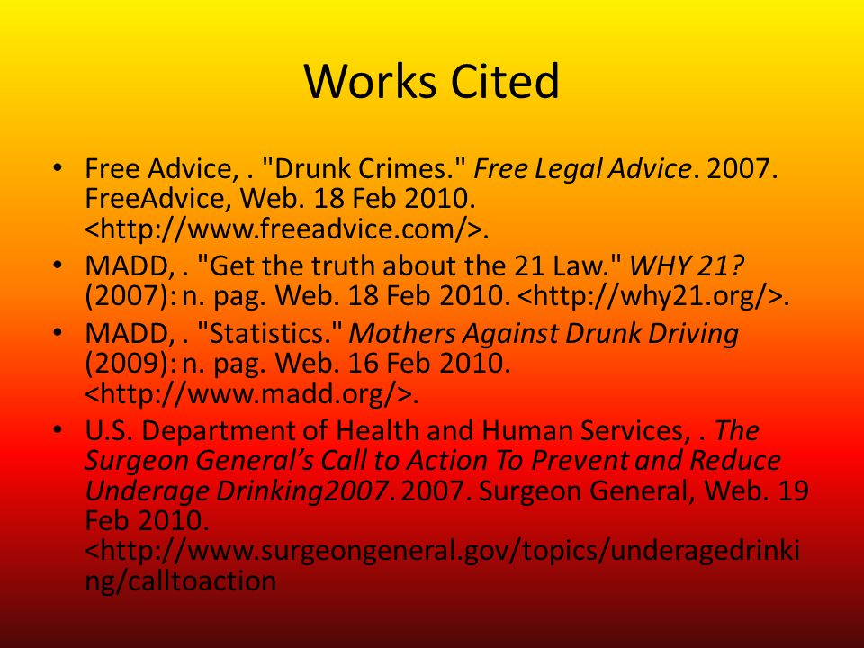 Works Cited Free Advice,. Drunk Crimes. Free Legal Advice.