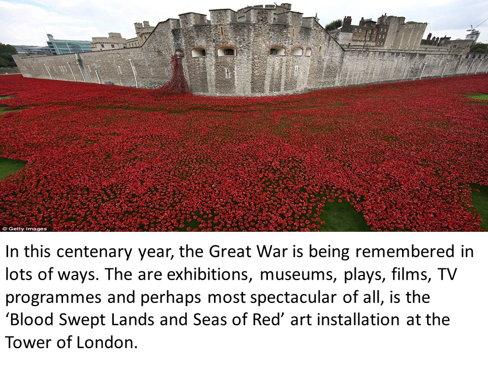 In this centenary year, the Great War is being remembered in lots of ways.