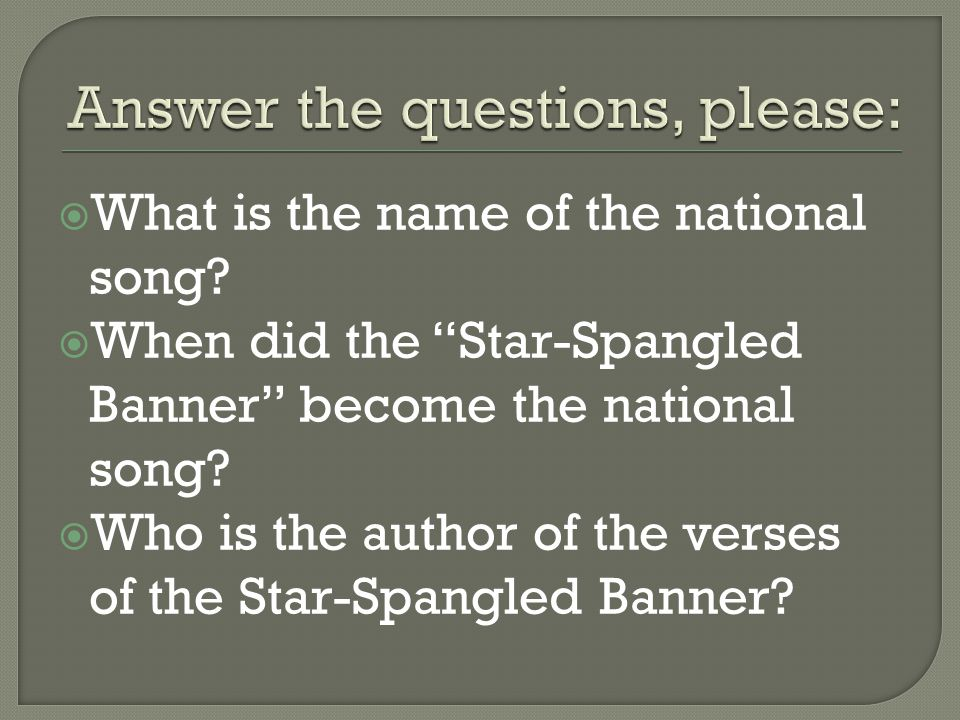  What is the name of the national song.