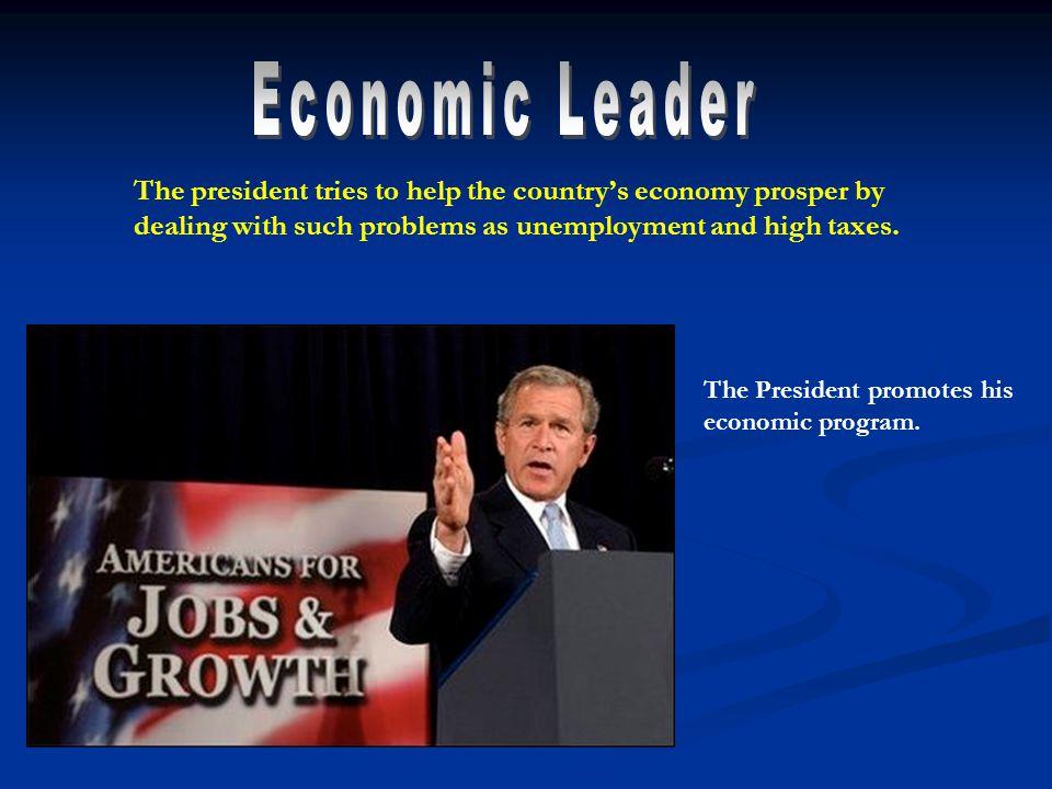 The President promotes his economic program.