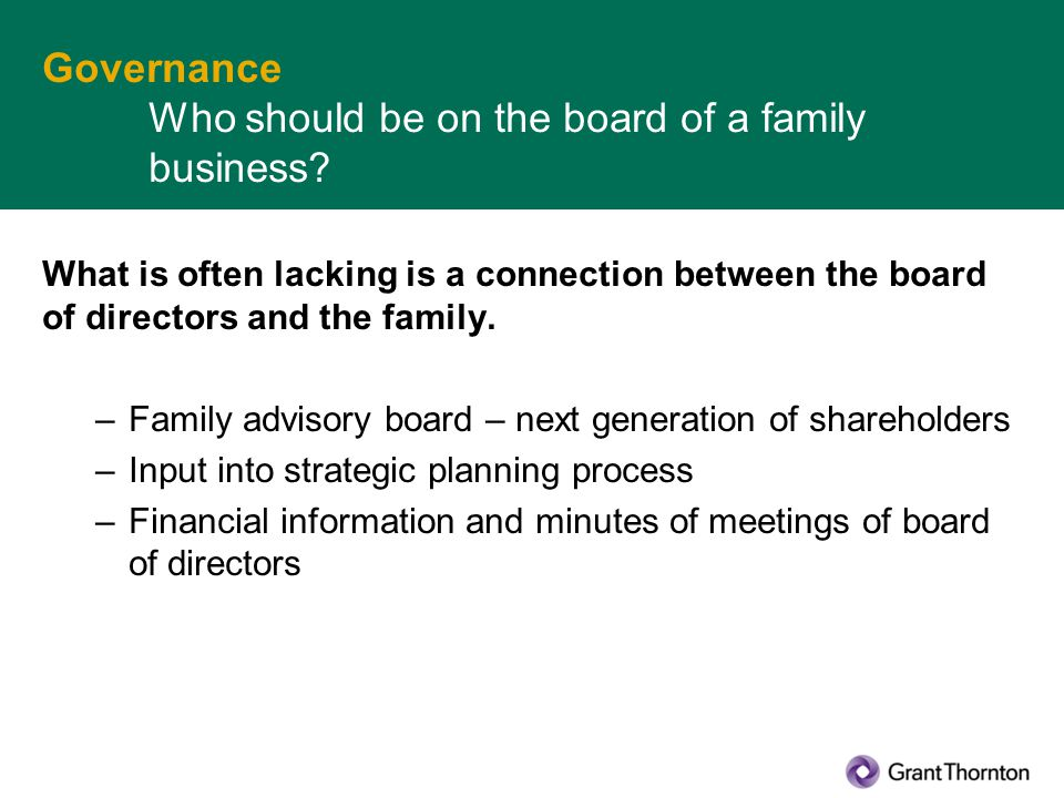 Governance Who should be on the board of a family business.
