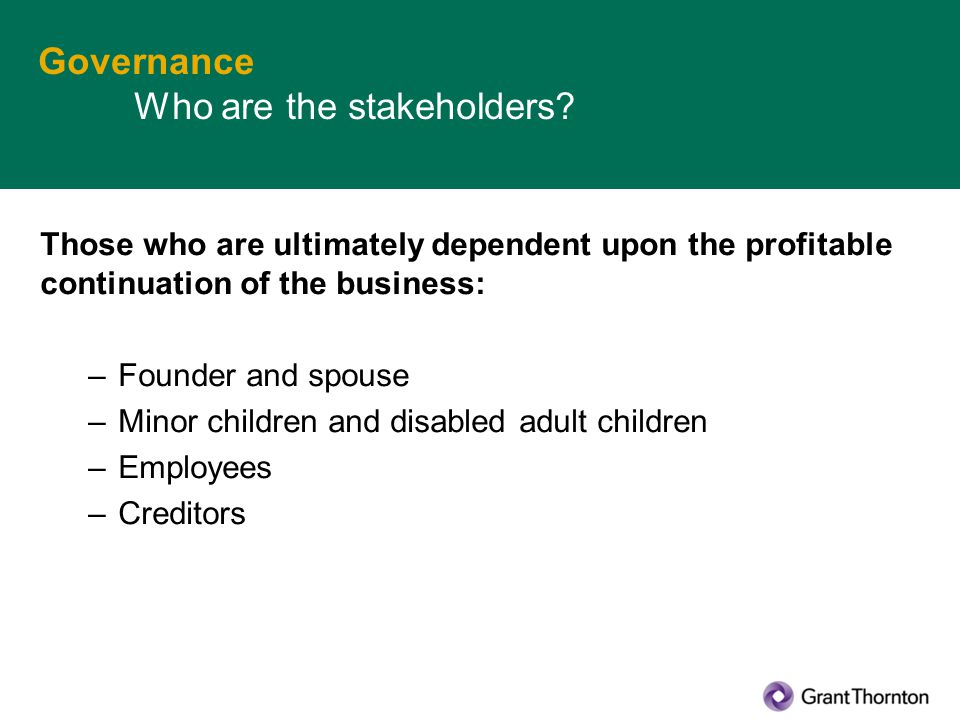 Governance Who are the stakeholders.