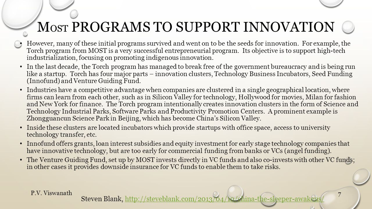 M OST PROGRAMS TO SUPPORT INNOVATION However, many of these initial programs survived and went on to be the seeds for innovation.