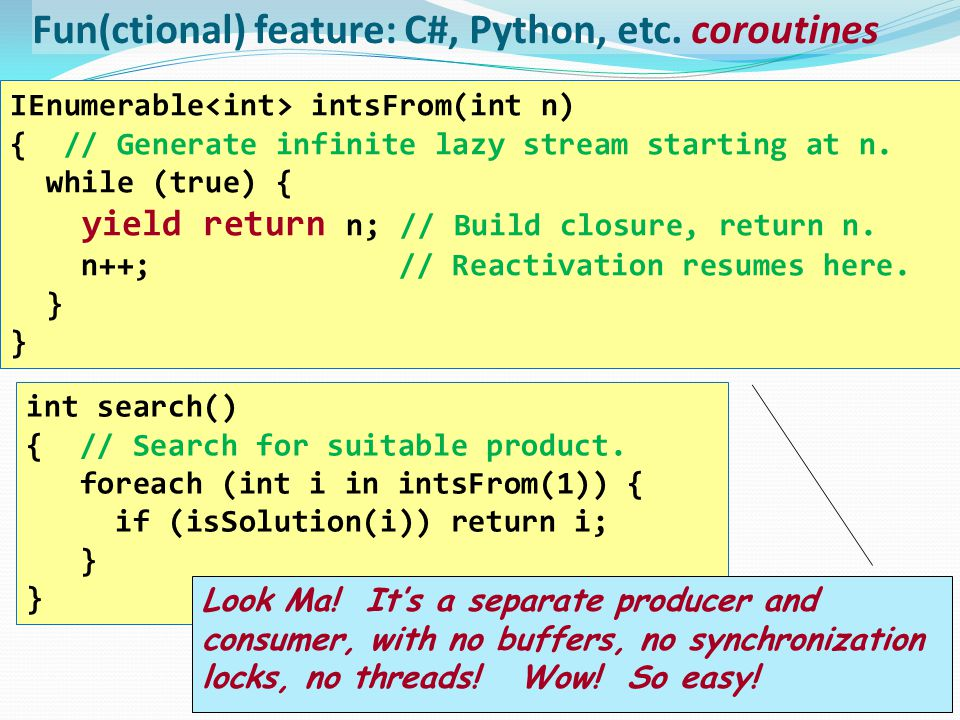 Fun(ctional) feature: C#, Python, etc.