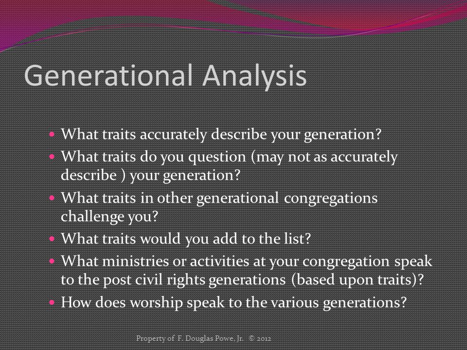 Generational Analysis What traits accurately describe your generation.