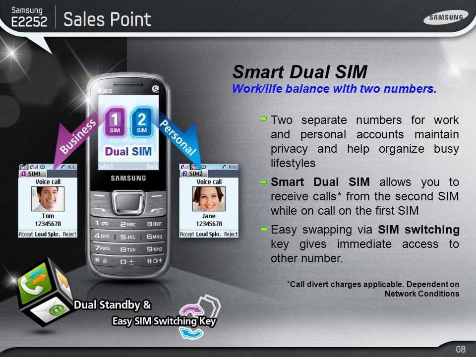 Smart Dual SIM Work/life balance with two numbers. Two separate numbers for work and personal accounts maintain privacy and help organize busy lifesty