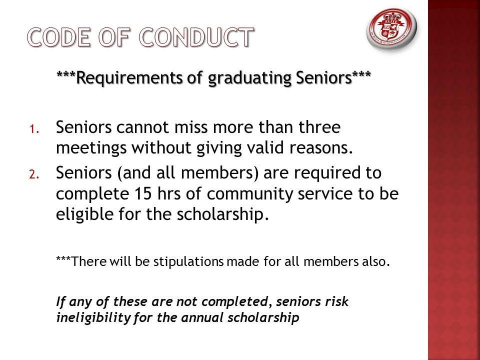 ***Requirements of graduating Seniors*** 1.