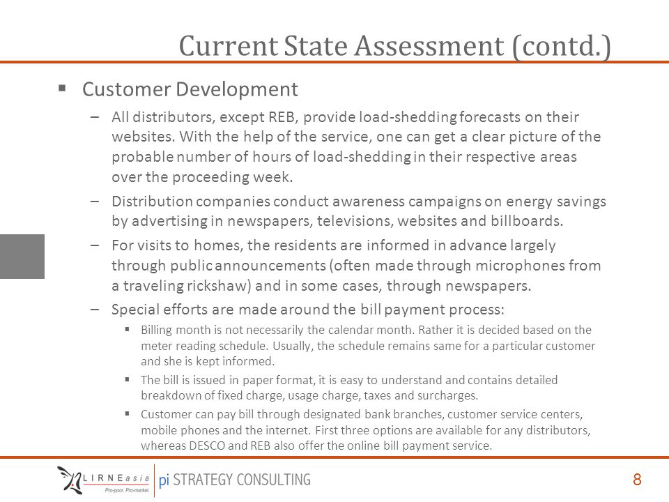 8 Current State Assessment (contd.)  Customer Development –All distributors, except REB, provide load-shedding forecasts on their websites.
