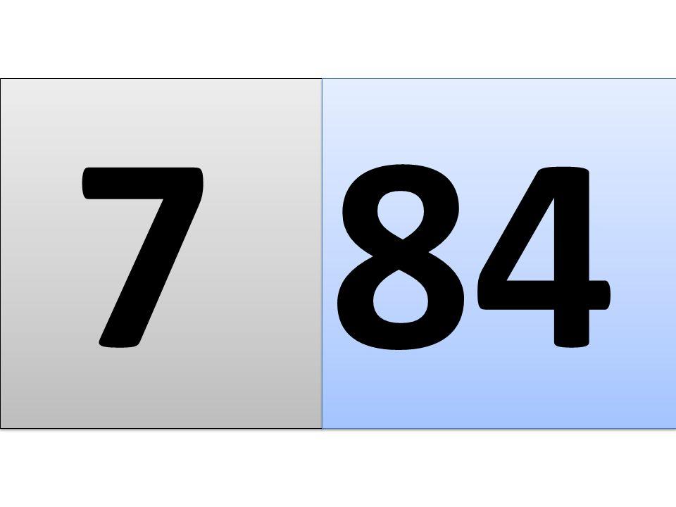 7 7 84