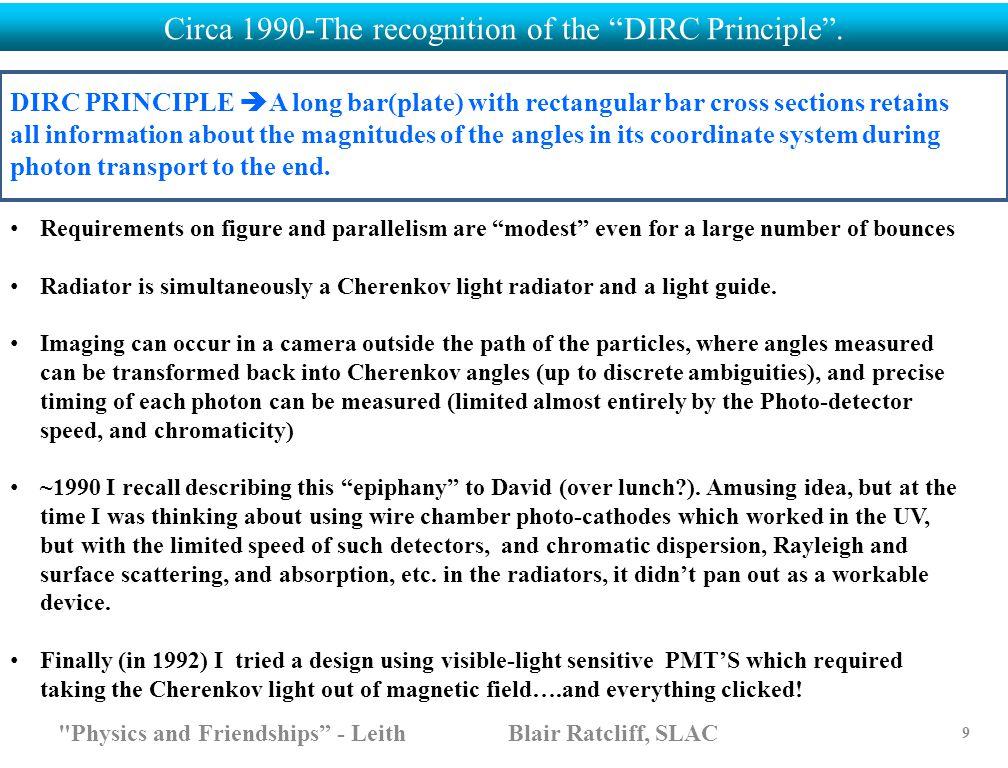 """Circa 1990-The recognition of the """"DIRC Principle""""."""