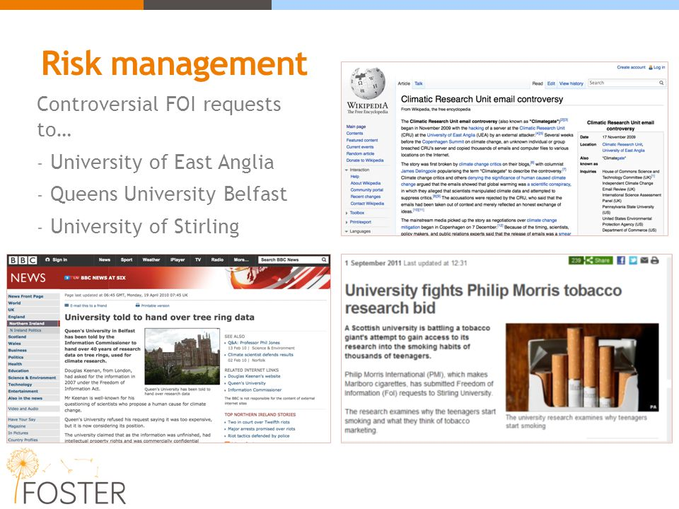 Controversial FOI requests to… - University of East Anglia - Queens University Belfast - University of Stirling Risk management
