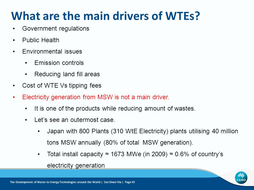 What are the main drivers of WTEs.