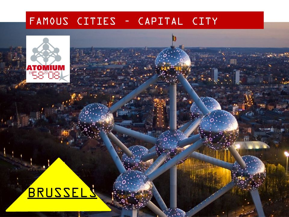 FAMOUS CITIES – CAPITAL CITY BRUSSELS