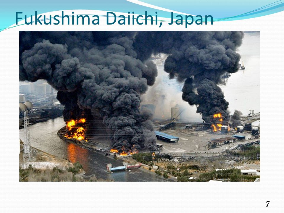 7 Fukushima Daiichi, Japan