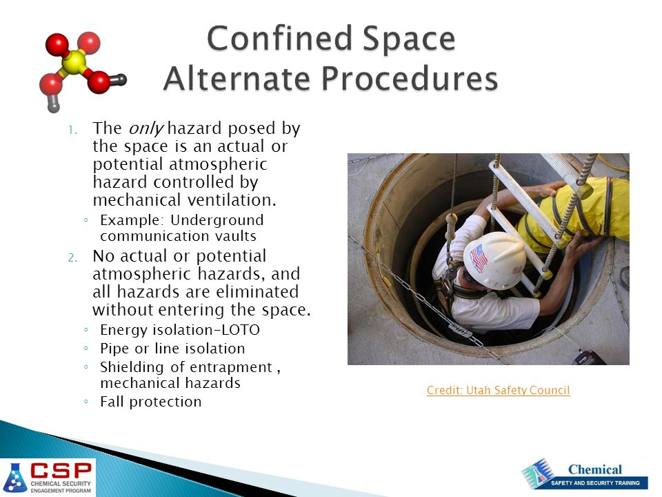 1. The only hazard posed by the space is an actual or potential atmospheric hazard controlled by mechanical ventilation. ◦ Example: Underground commun