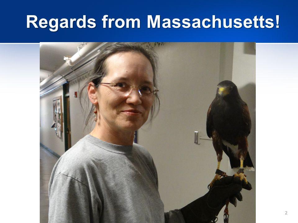 2 Regards from Massachusetts!