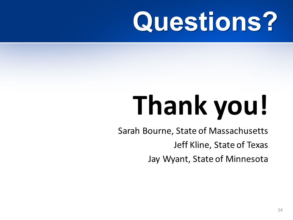 34 Questions. Thank you.