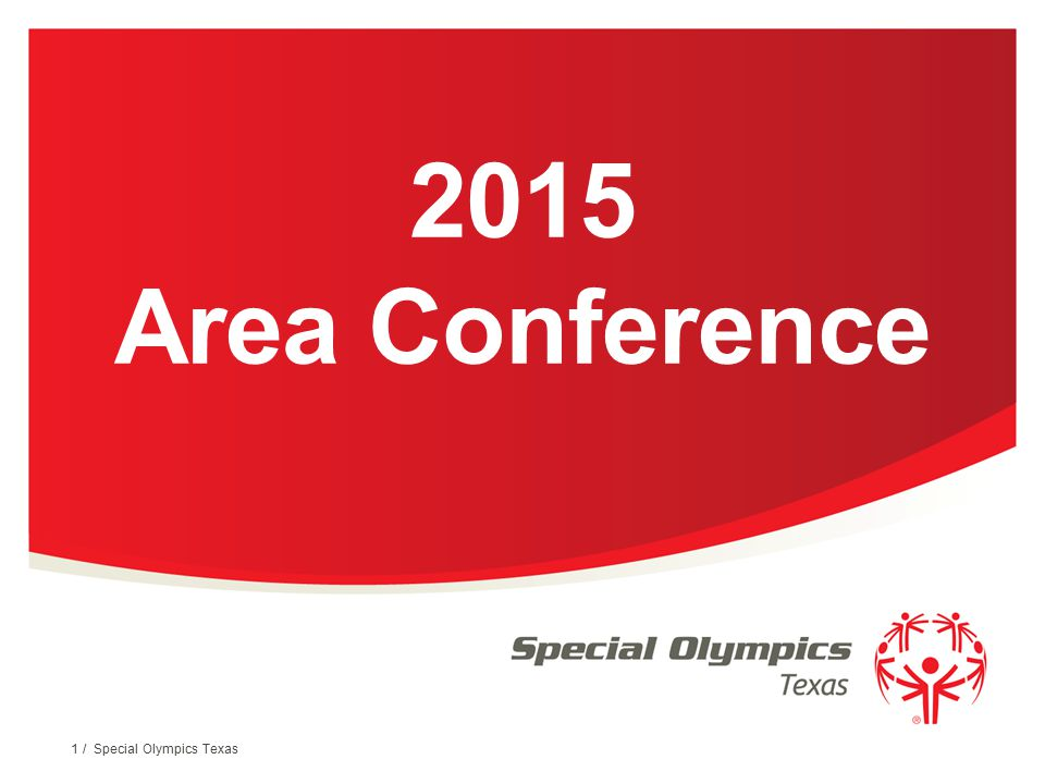2015 Area Conference 1 / Special Olympics Texas