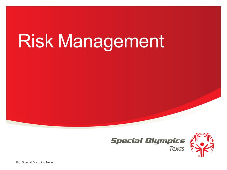 Risk Management 18 / Special Olympics Texas