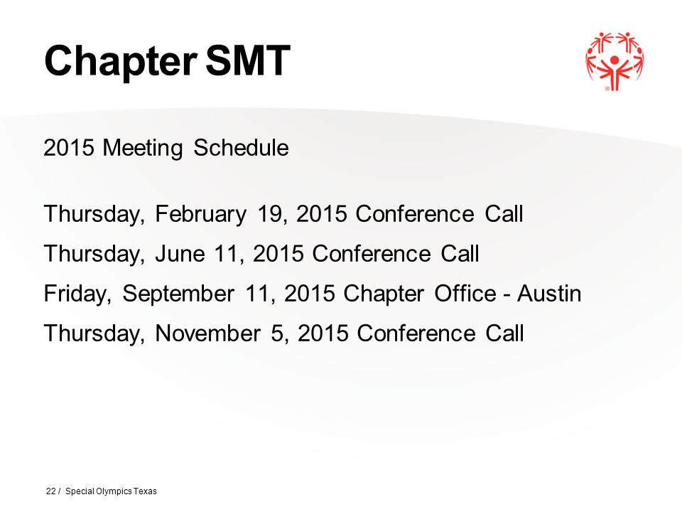 Chapter SMT 2015 Meeting Schedule Thursday, February 19, 2015 Conference Call Thursday, June 11, 2015 Conference Call Friday, September 11, 2015 Chapt