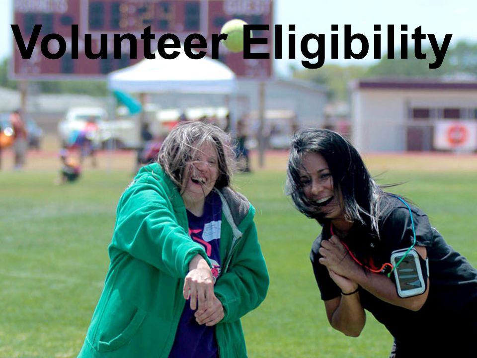 8 / Special Olympics Texas Volunteer Eligibility