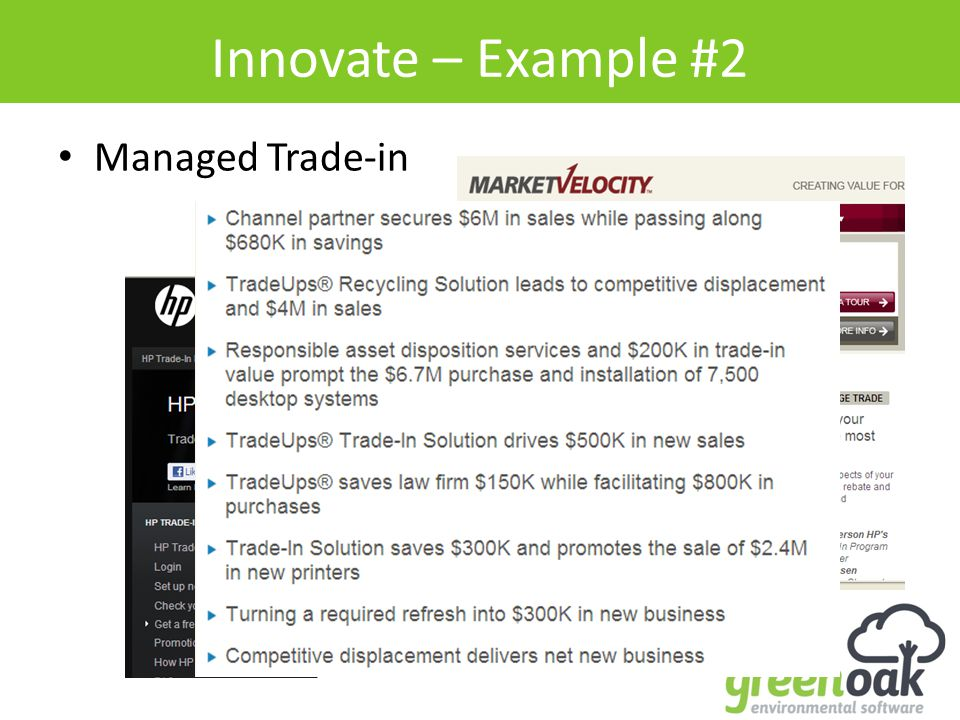 Innovate – Example #2 Managed Trade-in