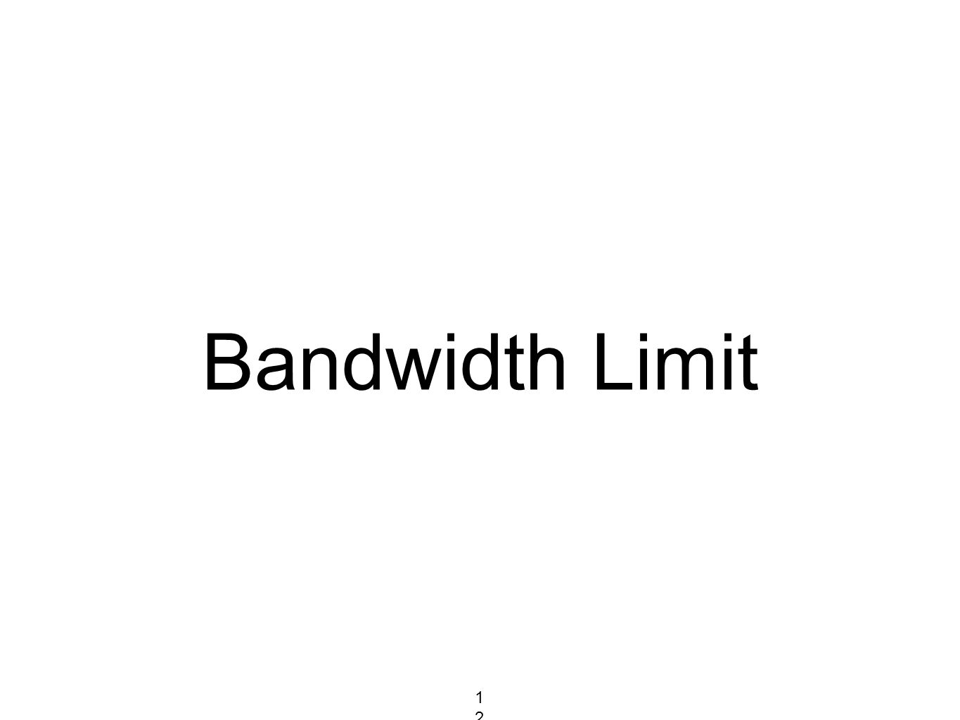 Bandwidth Limit 127127127