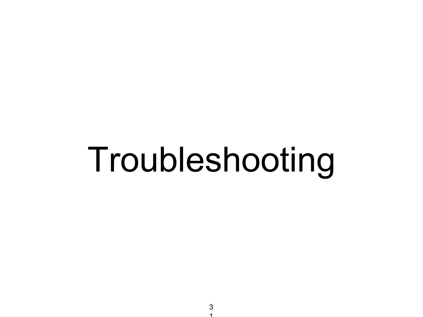 Troubleshooting 312312312