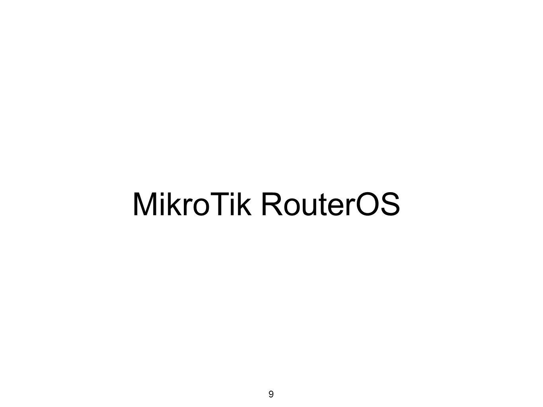 MikroTik RouterOS 9