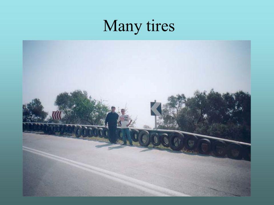 Many tires