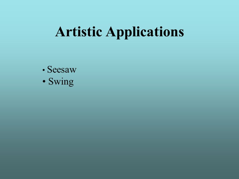 Artistic Applications Seesaw Swing