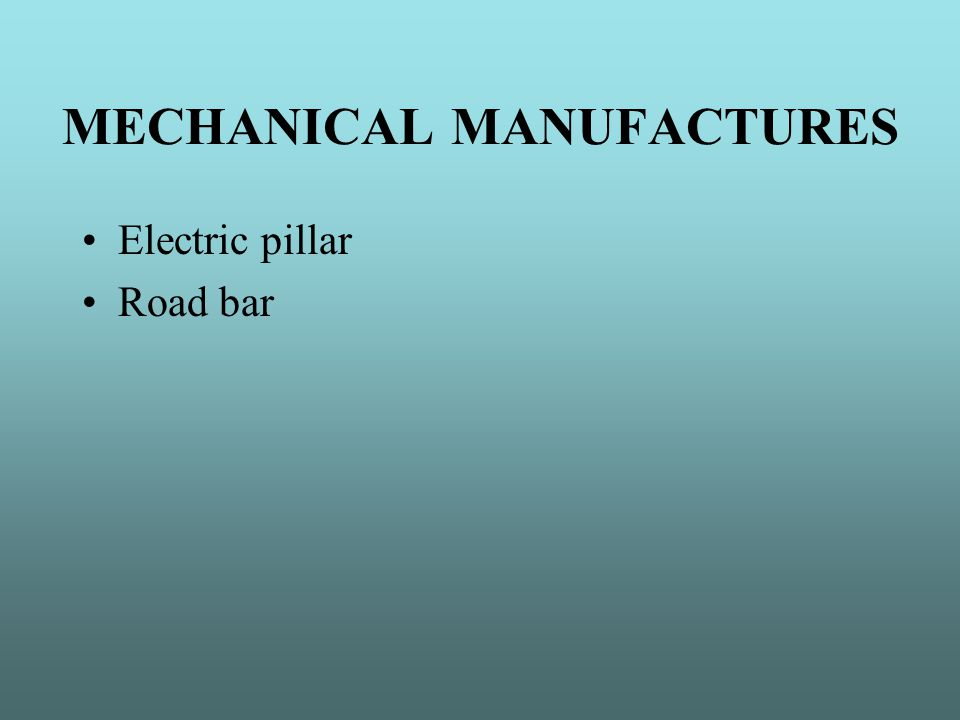 MECHANICAL MANUFACTURES Electric pillar Road bar