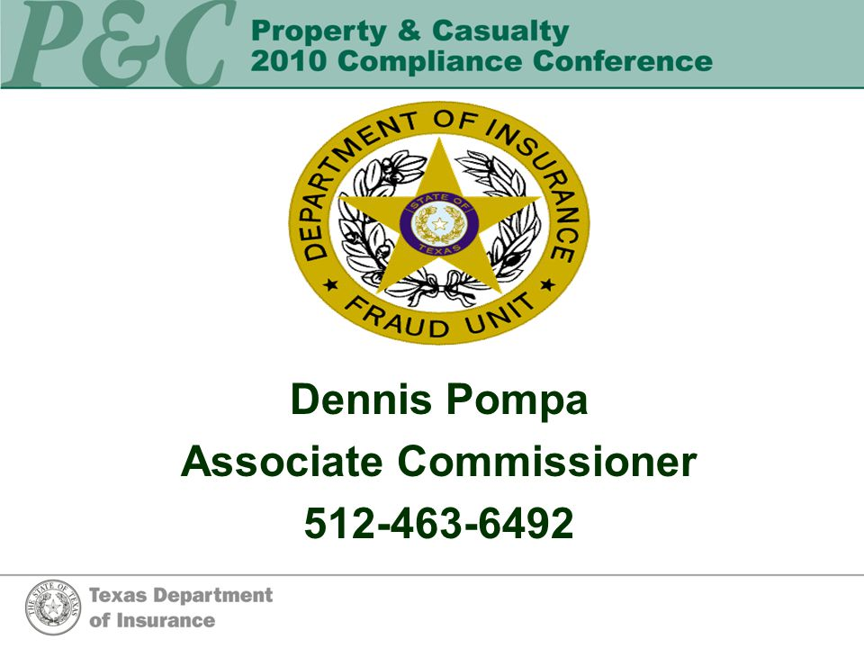 Dennis Pompa Associate Commissioner 512-463-6492