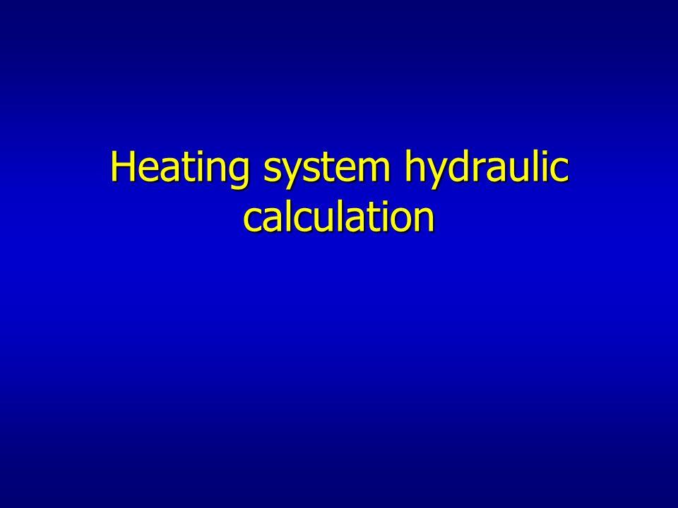 Heating system hydraulic calculation
