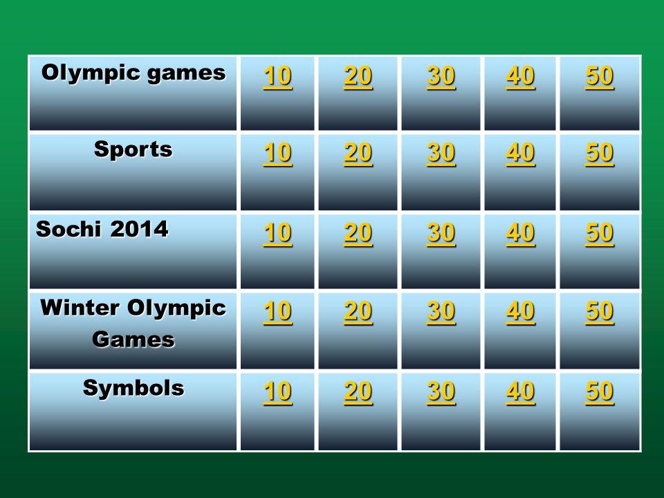 Olympic games 10 20 30 40 50 Sports 10 20 30 40 50 Sochi 2014 10 20 30 40 50 Winter Olympic Games 10 20 30 40 50 Symbols 10 20 30 40 50