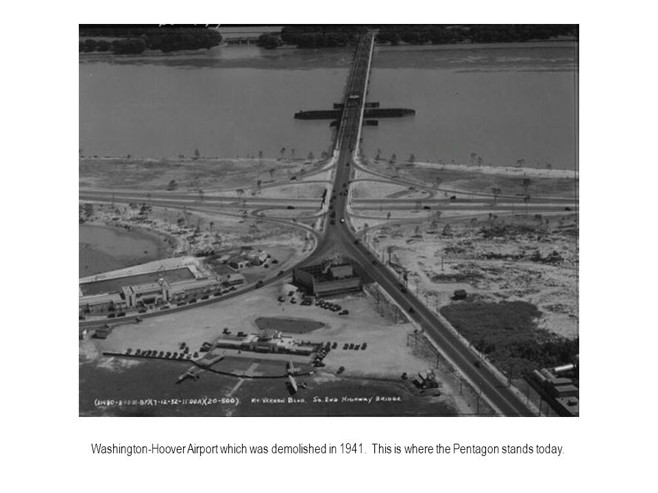 Washington-Hoover Airport which was demolished in 1941. This is where the Pentagon stands today.