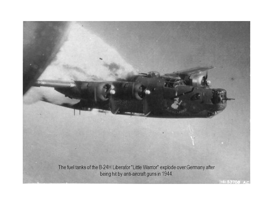 The fuel tanks of the B-24H Liberator Little Warrior explode over Germany after being hit by anti-aircraft guns in 1944.