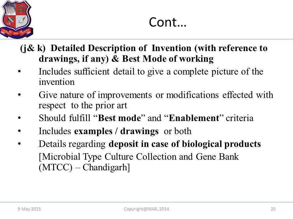 Cont… (j& k) Detailed Description of Invention (with reference to drawings, if any) & Best Mode of working Includes sufficient detail to give a comple
