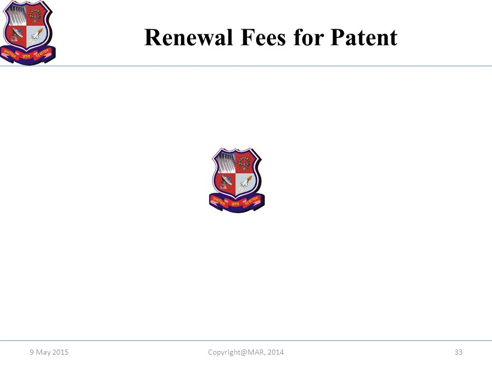 Renewal Fees for Patent 9 May 2015Copyright@MAR, 201433