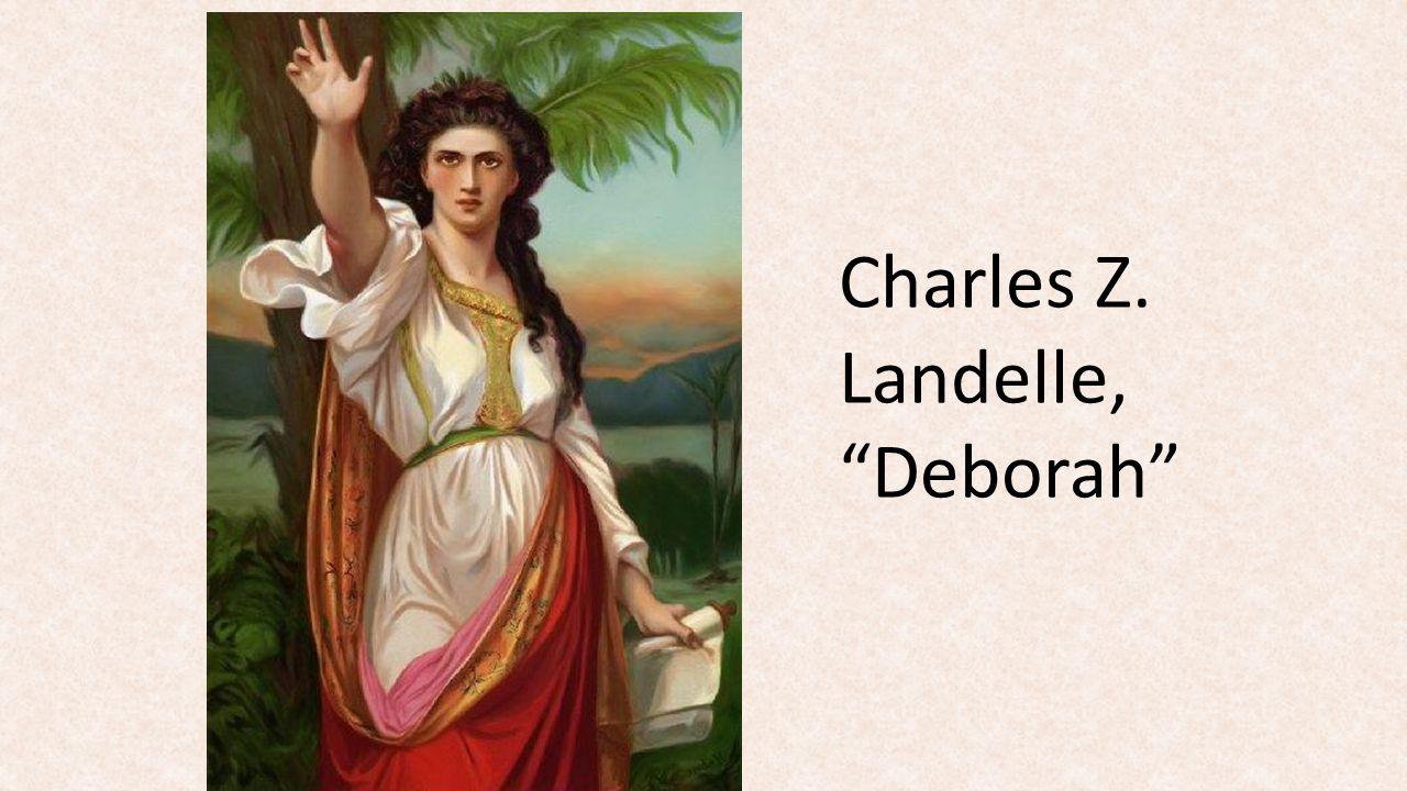 """Charles Z. Landelle, """"Deborah"""""""