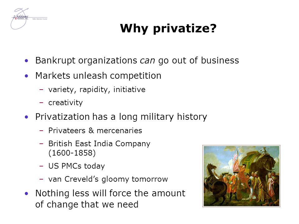 Why privatize.