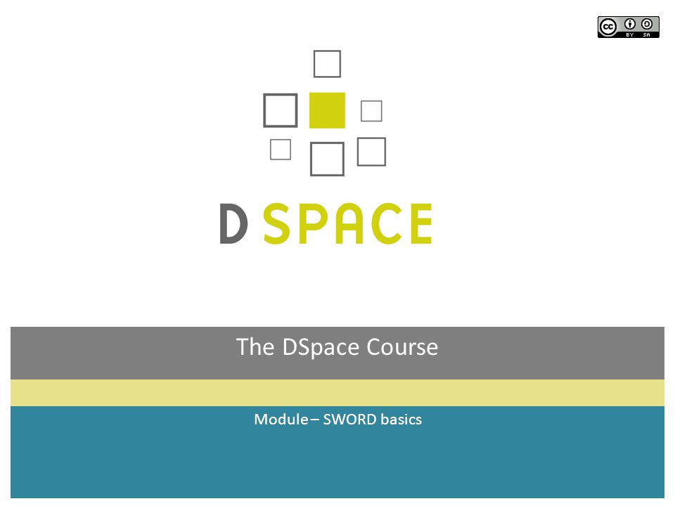 The DSpace Course Module – SWORD basics